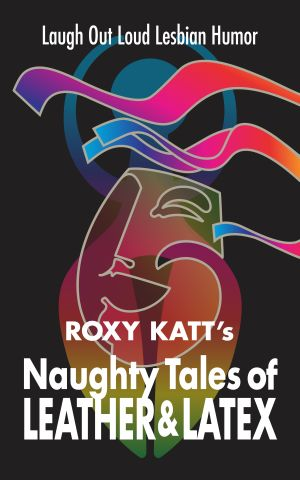 Naughty Tales of Leather and Latex ebook