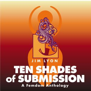 Ten Shades of Submission audiobook